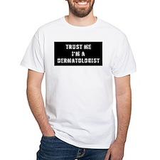 Dermatologist Gift Shirt