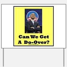 """Do-Over?"" Yard Sign"