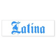 Latina Bumper Bumper Sticker