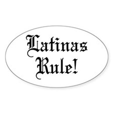 Latinas Rule Oval Decal