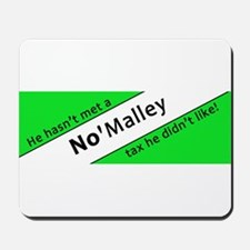No'Malley for Governor in 201 Mousepad
