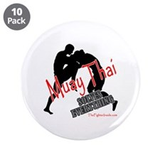 """Muay Thai Solves Everything 3.5"""" Button (10 pack)"""