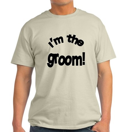 I'm the Groom Wedding Light T-Shirt