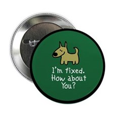 I'm Fixed (Dog) Button