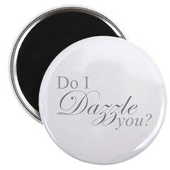 Do I Dazzle You? 2.25