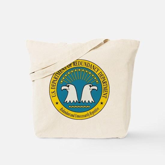 Department of Redundancy Tote Bag