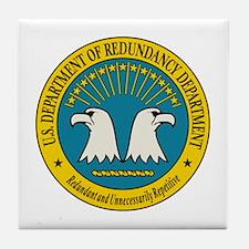 Department of Redundancy Tile Coaster