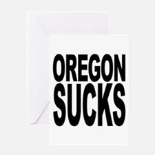 Oregon Sucks Greeting Card