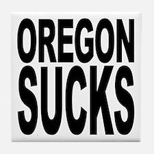 Oregon Sucks Tile Coaster