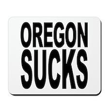 Oregon Sucks Mousepad