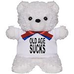 Old Age Sucks Teddy Bear