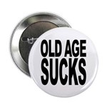 Old Age Sucks 2.25