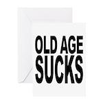 Old Age Sucks Greeting Card