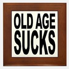 Old Age Sucks Framed Tile