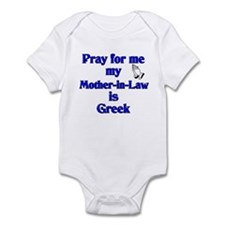 Pray for me my Mother-in-Law is Greek Infant Bodys