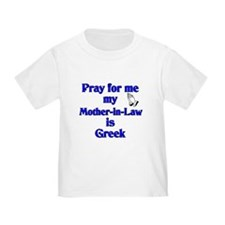 Pray for me my Mother-in-Law is Greek Toddl