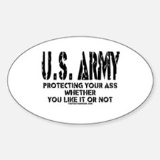 US ARMY PROTECTING YOUR ASS Oval Decal