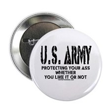 """US ARMY PROTECTING YOUR ASS 2.25"""" Button"""