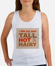 Tall, hot and hairy... Women's Tank Top