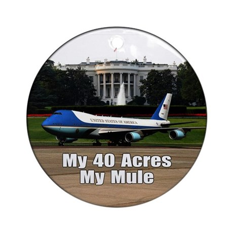 40 Acres and a Mule Ornament (Round)