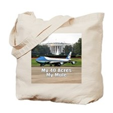 40 Acres and a Mule Tote Bag