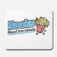 """Books: Read the Movie"" Mousepad"