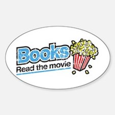 """""""Books: Read the Movie"""" Oval Decal"""