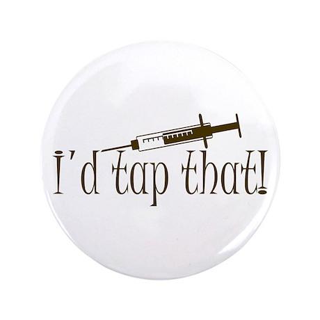 "Funny Phlebotomy & Nursing 3.5"" Button (100 pack)"