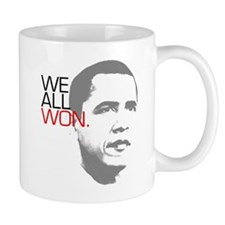 "Obama ""WE ALL WON."" Mug"
