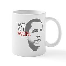 """Obama """"WE ALL WON."""" Mug"""