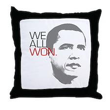 """Obama """"WE ALL WON."""" Throw Pillow"""