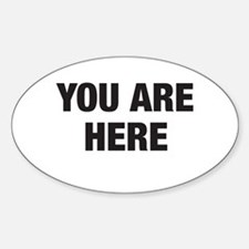 You Are Here Oval Decal