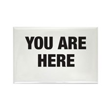 You Are Here Rectangle Magnet