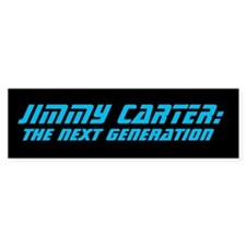 Jimmy Carter: TNG Bumper Bumper Sticker