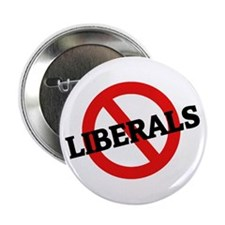 Anti Liberals Button