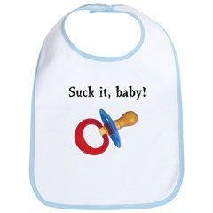 Suck it baby! Bib