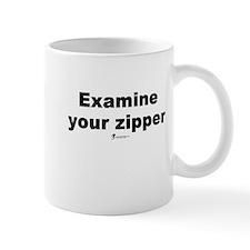 Examine your zipper - Mug