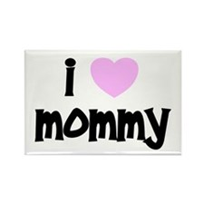 I Love Mommy Rectangle Magnet