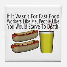 Fast Food Worker Tile Coaster