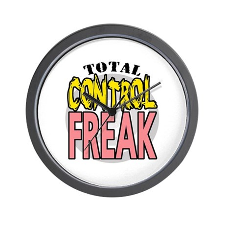 'Total Control Freak' Wall Clock