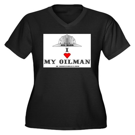 I Love My Oilman Women's Plus Size V-Neck Dark T-S