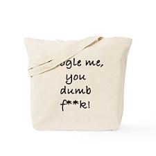 Unique Google me Tote Bag