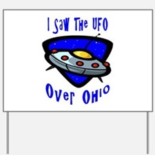 I Saw The UFO Yard Sign
