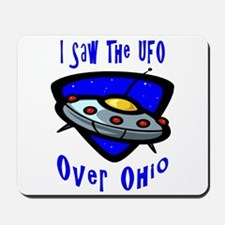 I Saw The UFO Mousepad