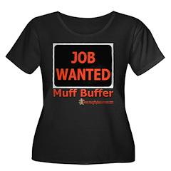 Job Wanted: Muff Buffer T
