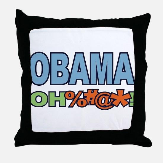 Obama Oh %#@* ! Throw Pillow