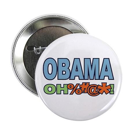 "Obama Oh %#@* ! 2.25"" Button"