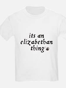 Elizabethan Thing (TM) T-Shirt