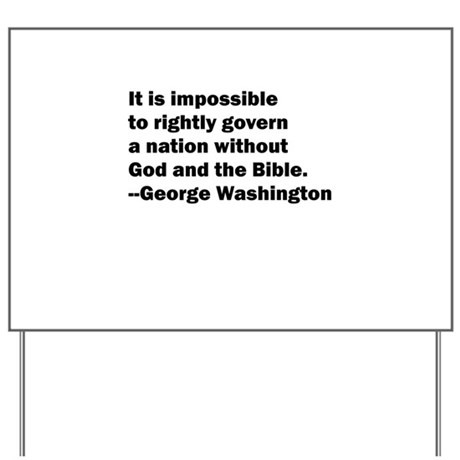 George Washington Quote Yard Sign