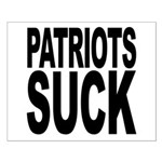 Patriots Suck Small Poster
